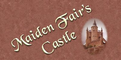 Maiden Fair's Castle